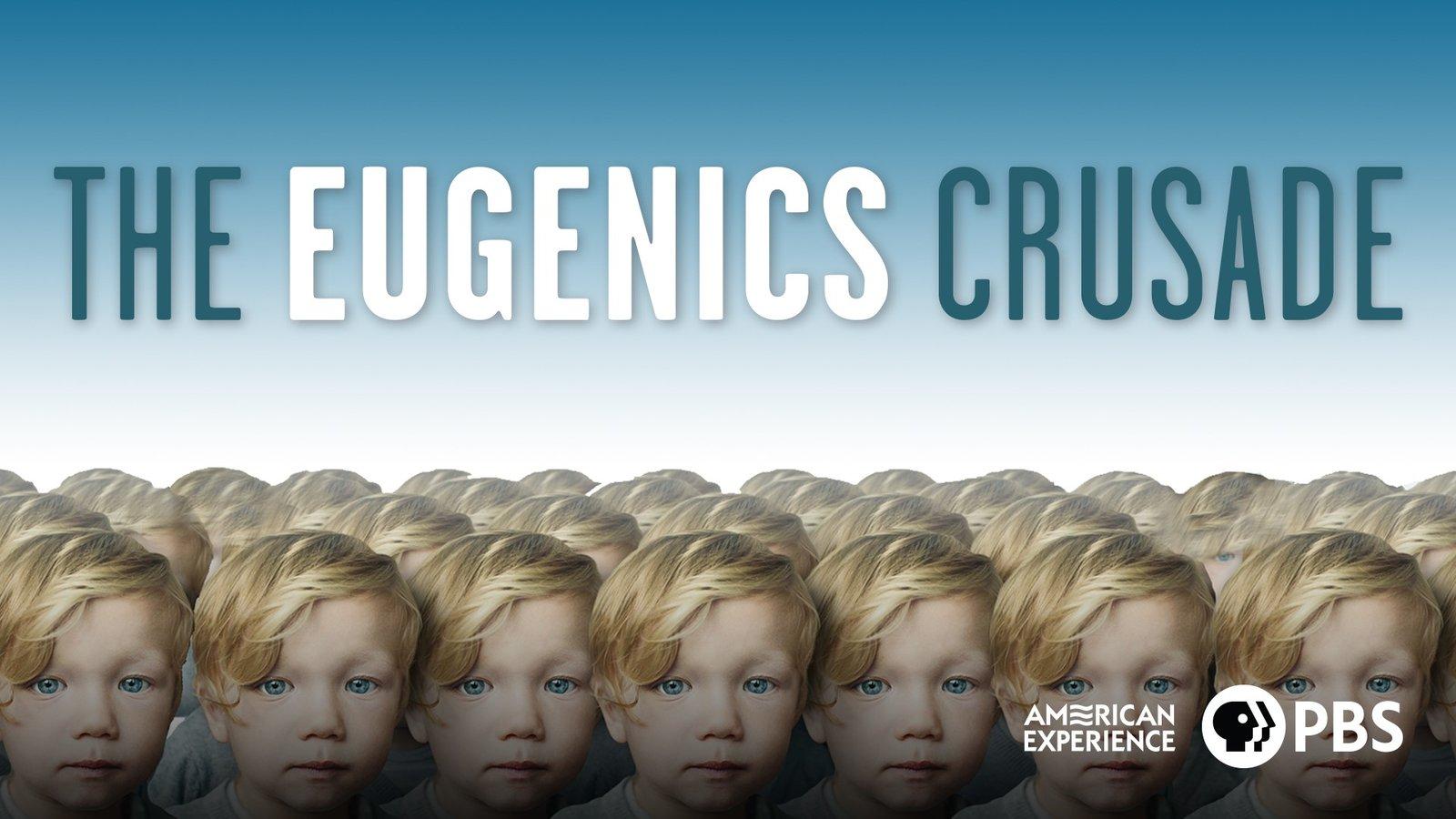 The Eugenics Crusade