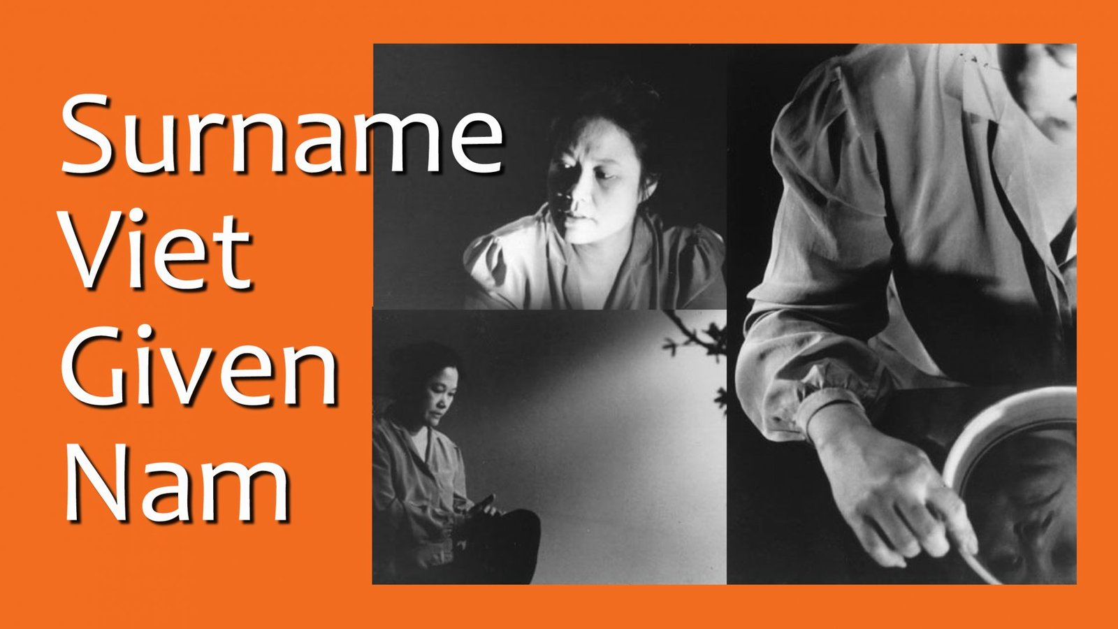 Surname Viet Given Name Nam - The Role of Vietnamese Women in Society