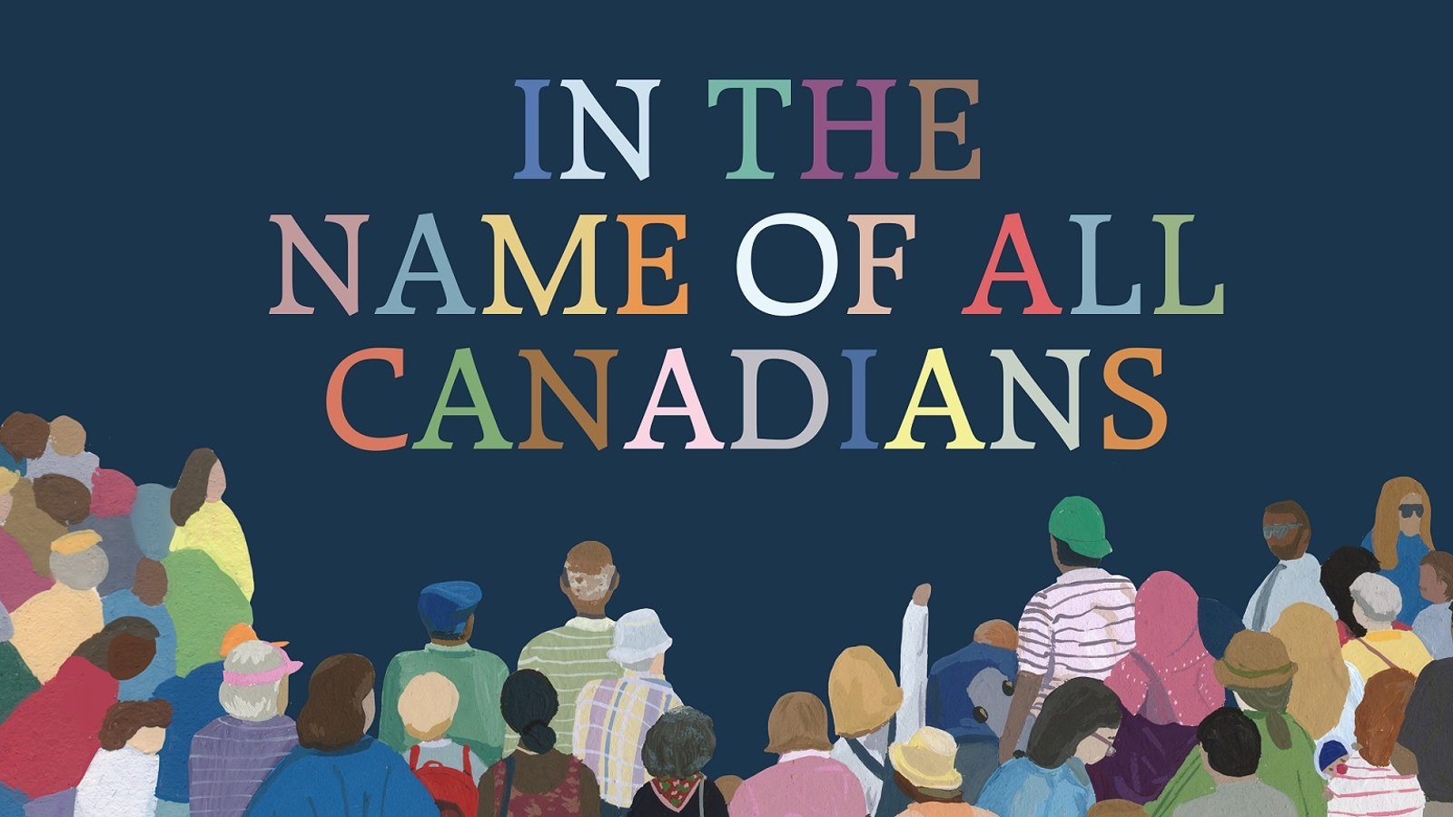 In the Name of All Canadians - The Canadian Socio-Political Atmosphere