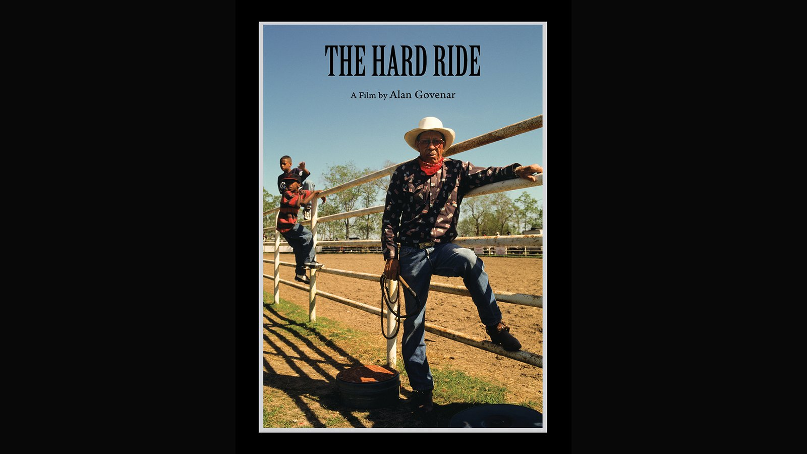 The Hard Ride - Black Cowboys at the Circle 6 Ranch