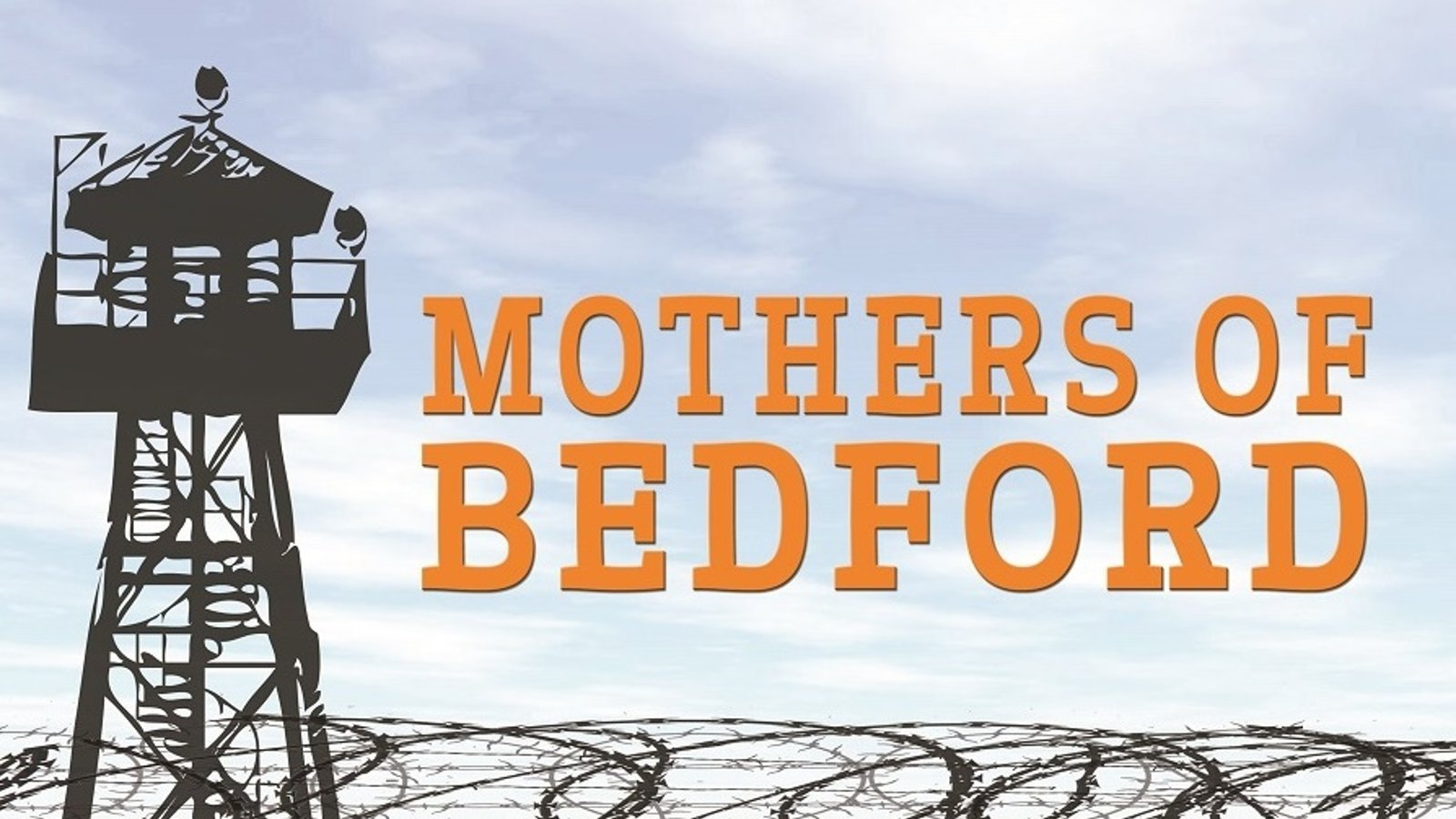 Mothers of Bedford - Women in Prison