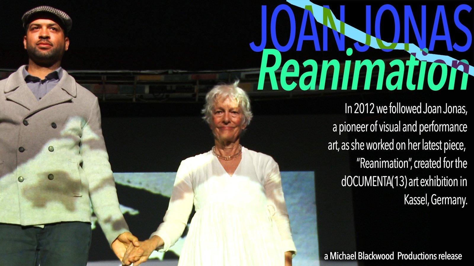 Joan Jonas: Reanimation