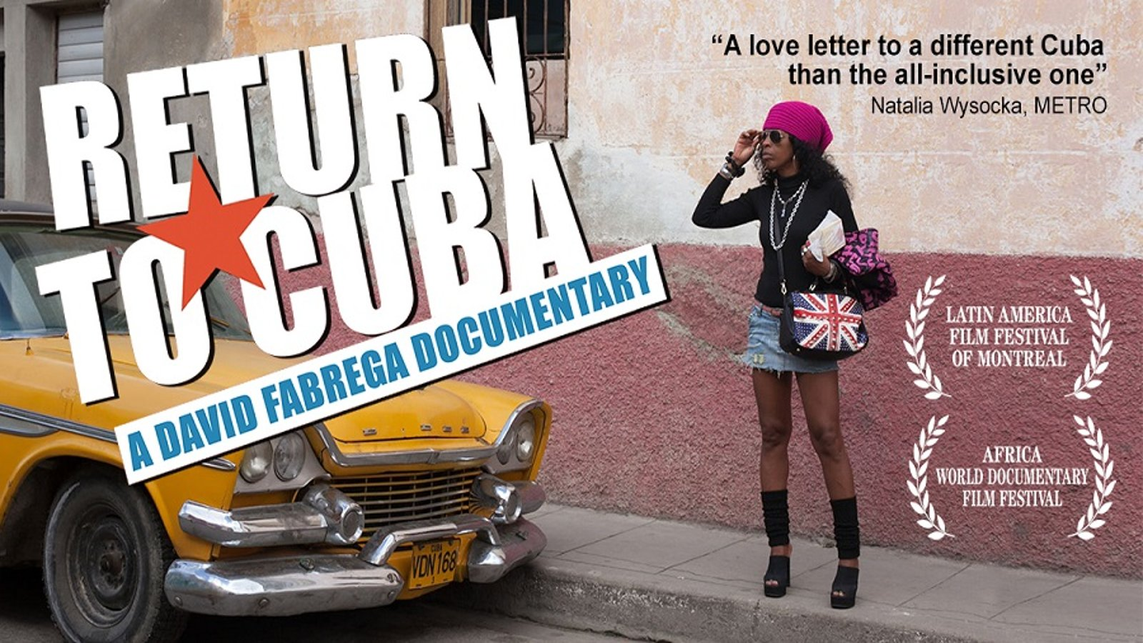 Return to Cuba - Life in Cuba After Castro