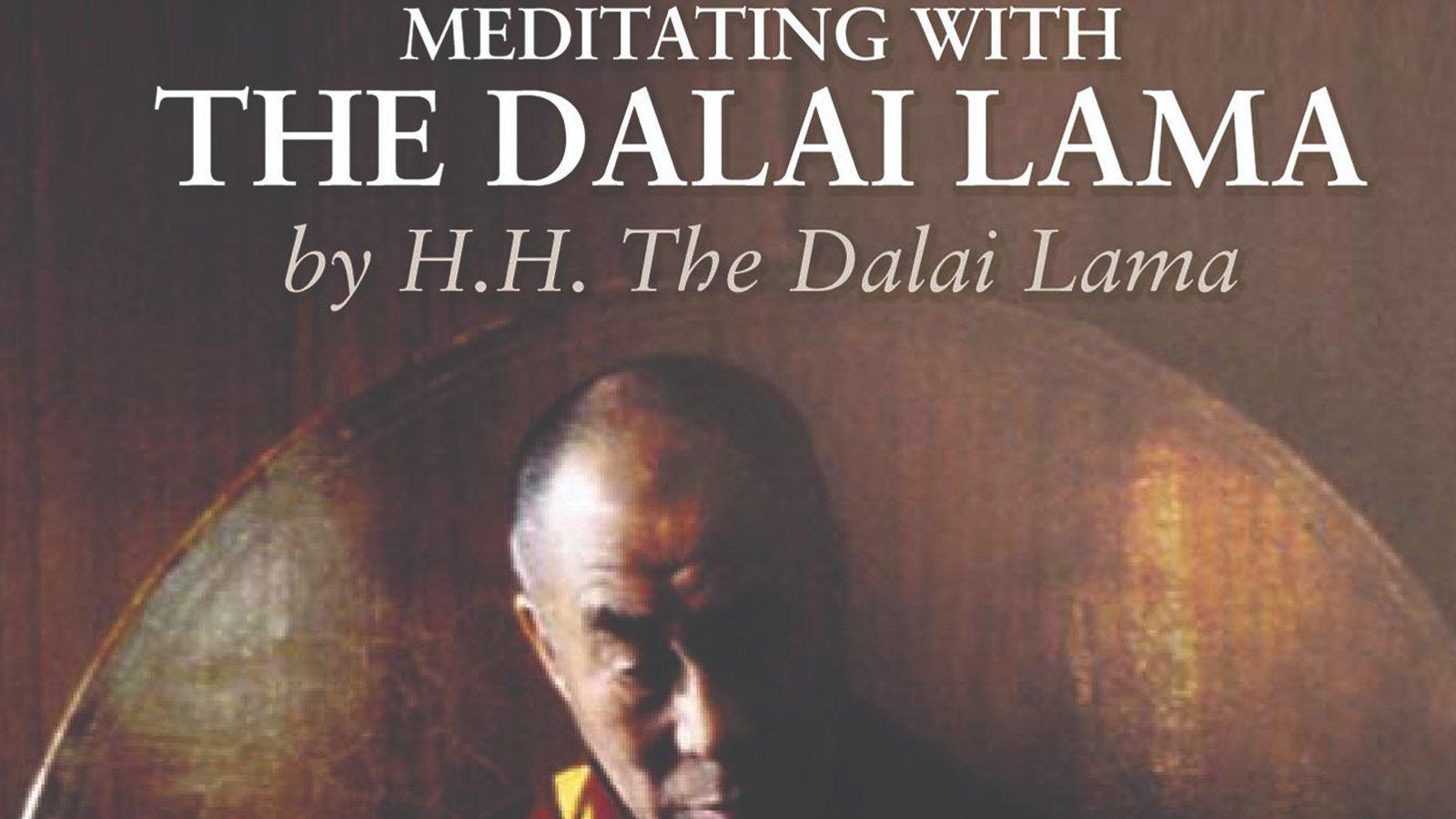 Meditating With The Dalai Lama