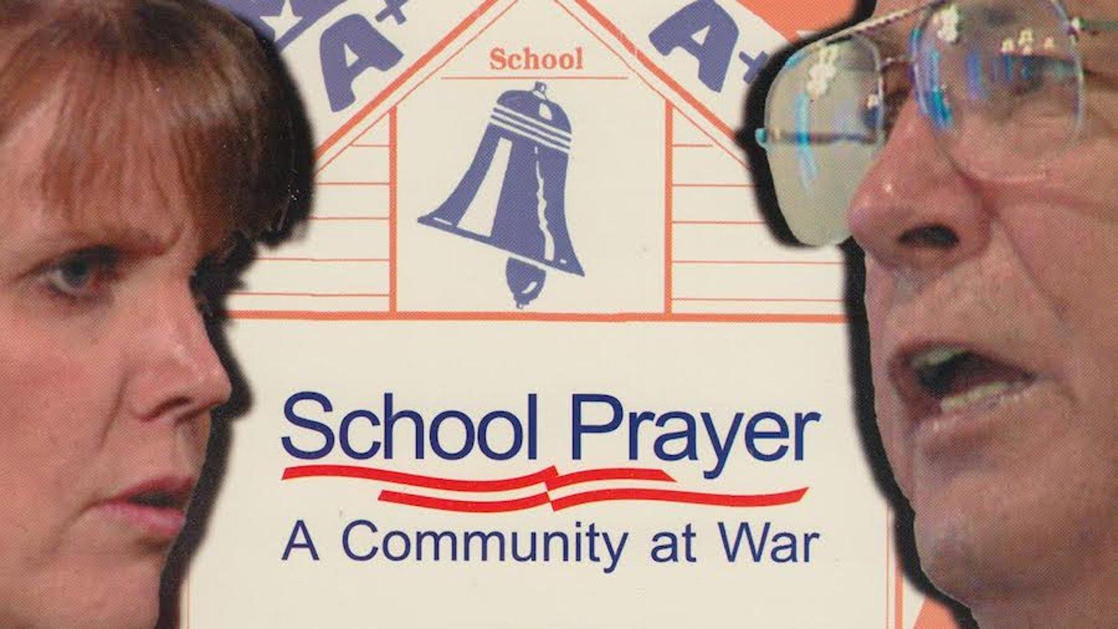 School Prayer: A Community at War