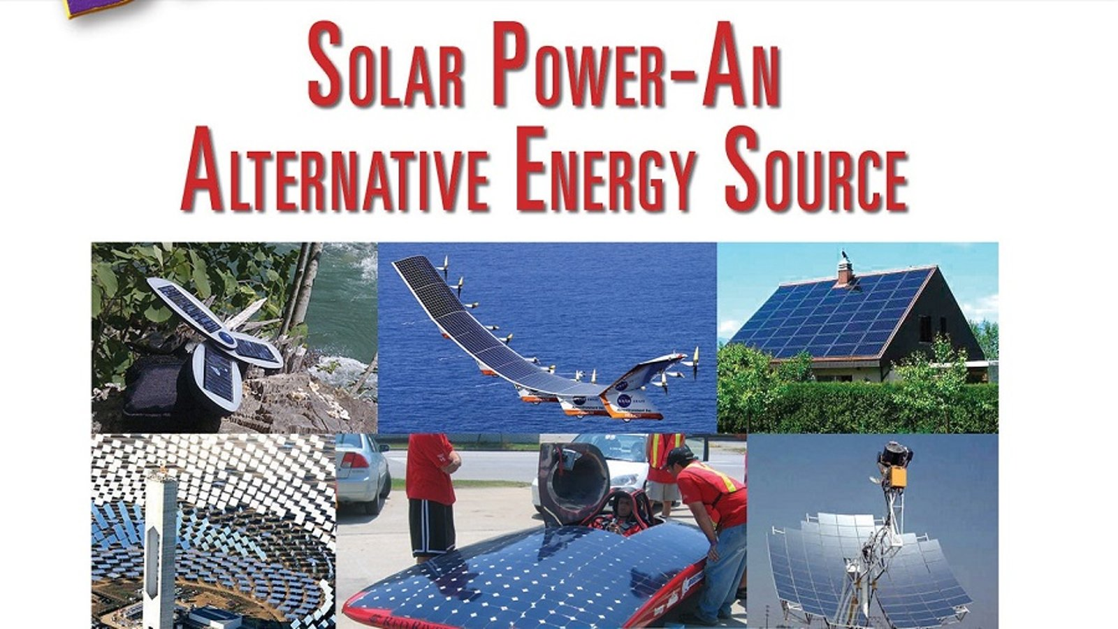 Solar Power – An Alternative Energy Source