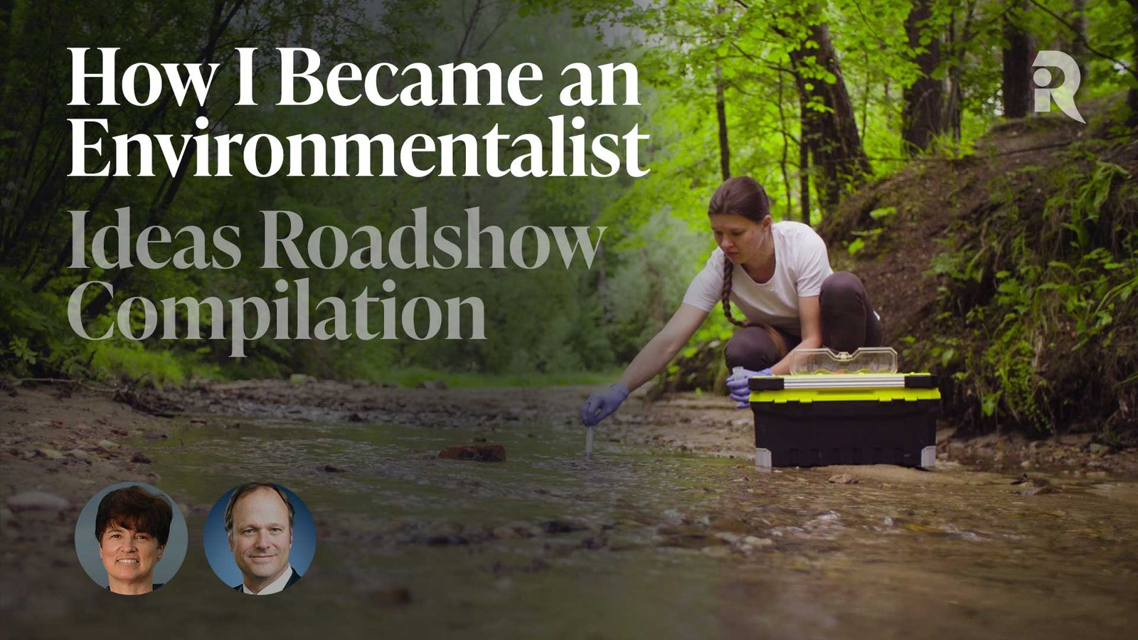 How I Became an Environmentalist