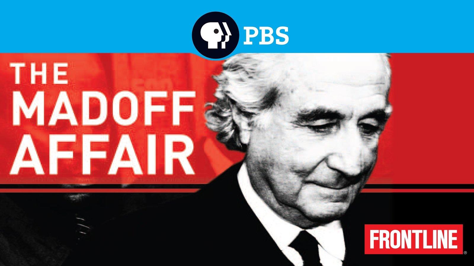 The Madoff Affair - The First Global Ponzi Scheme