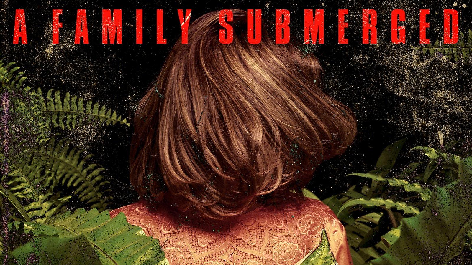A Family Submerged - Familia sumergida