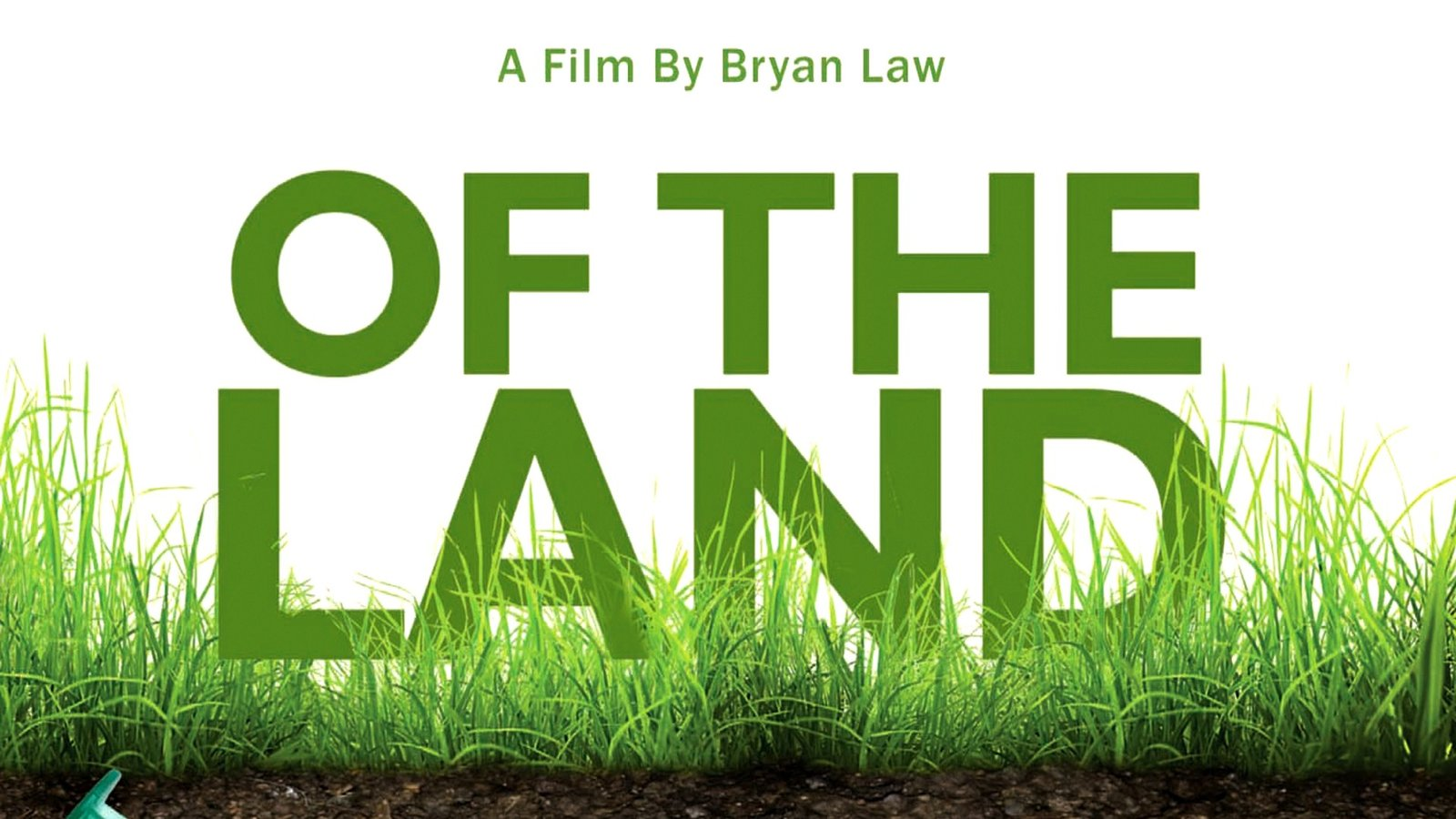 Of The Land - GMOs and Industrial Food