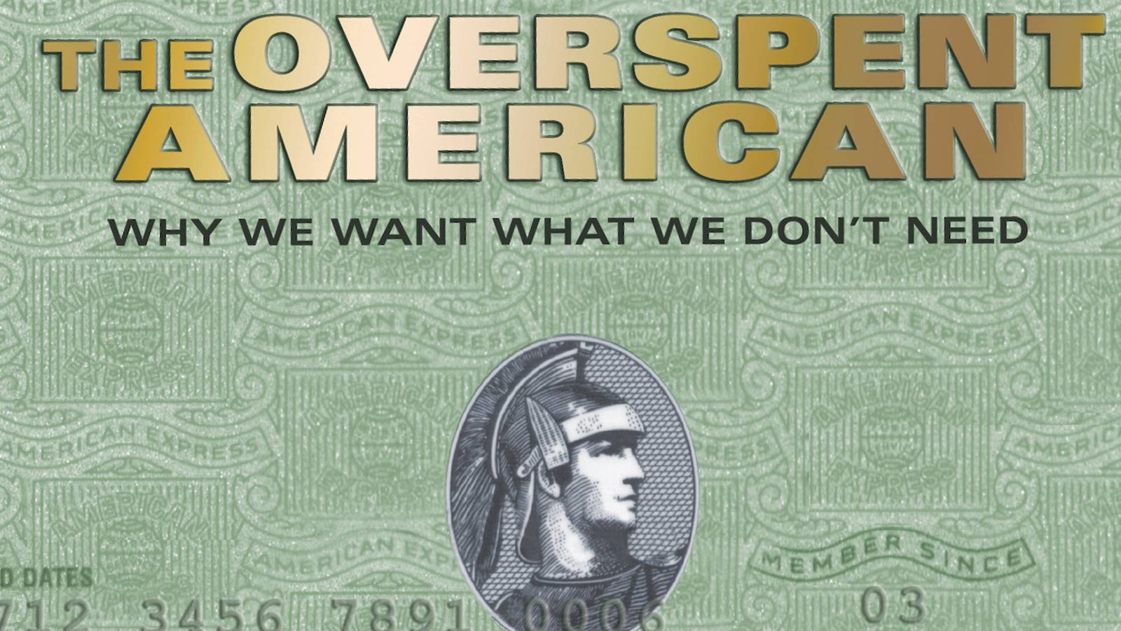 The Overspent American - Why We Want What We Do Not Need