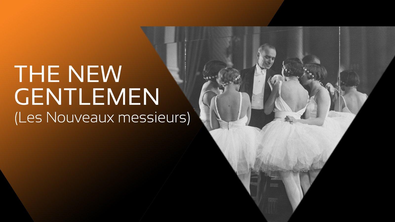The New Gentlemen (Les Nouveaux Messieurs)