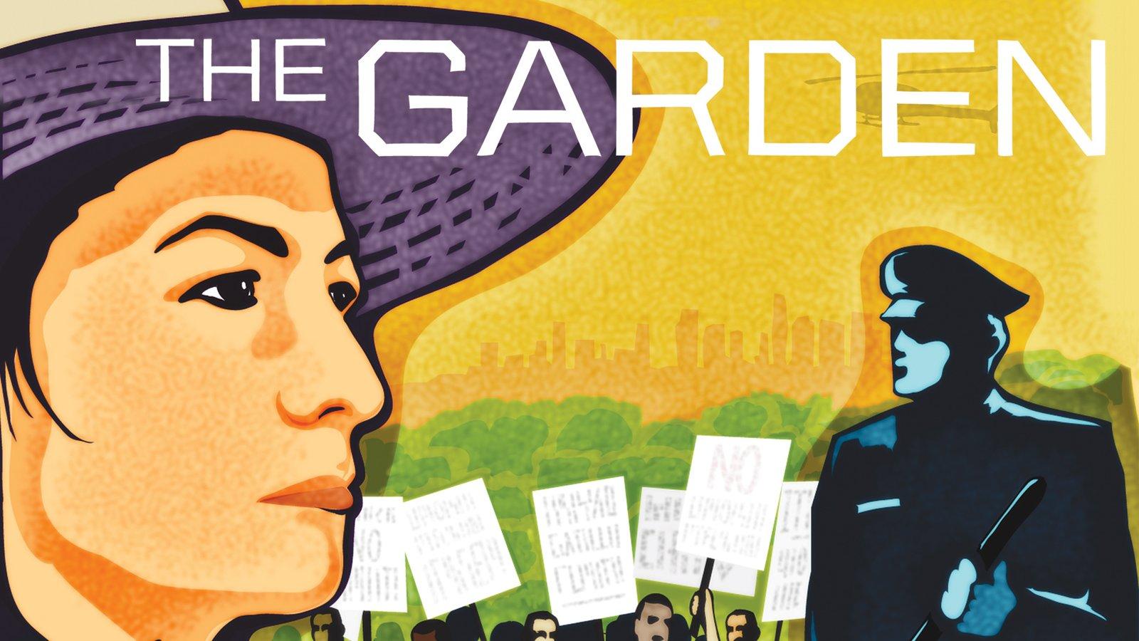 The Garden - Fighting for an LA Urban Garden