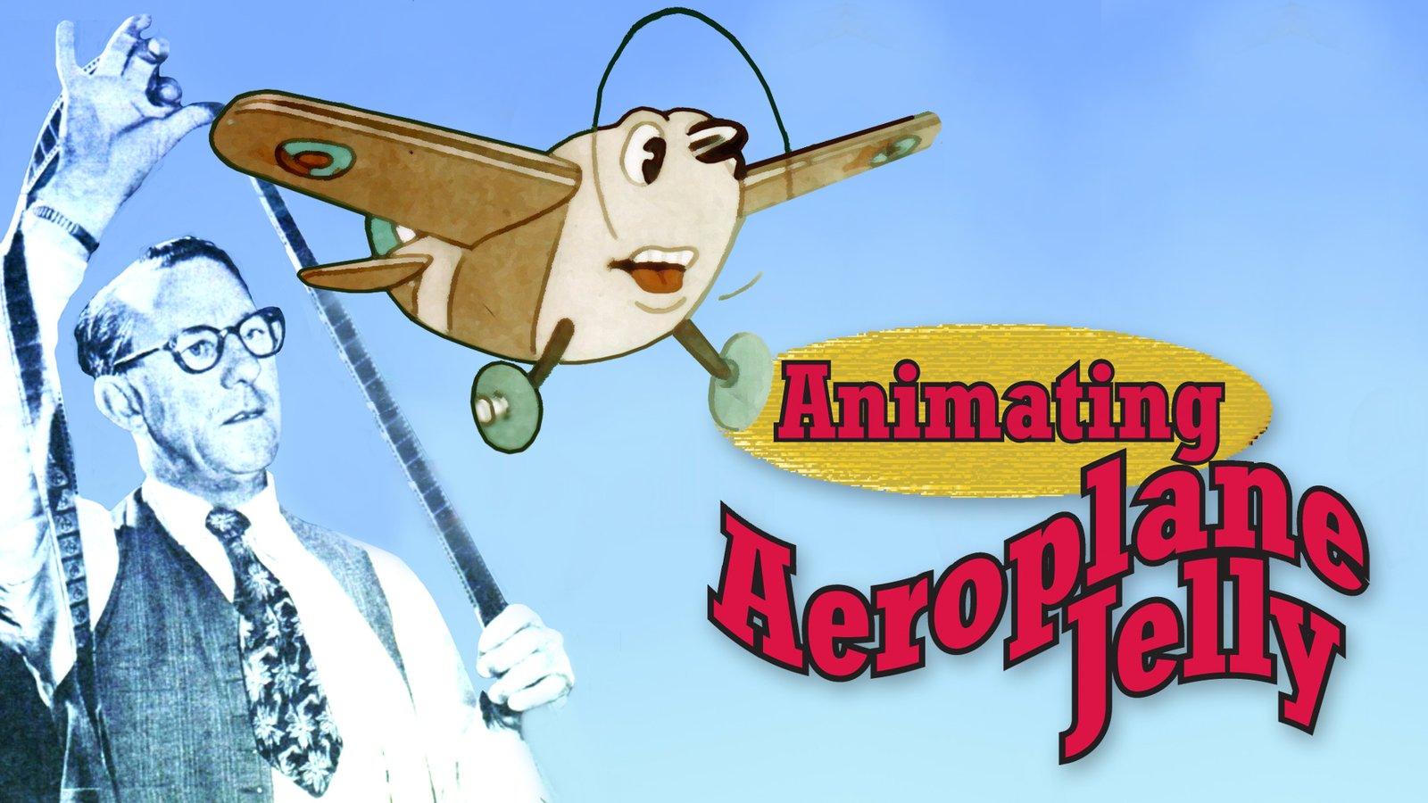 Animating Aeroplane Jelly
