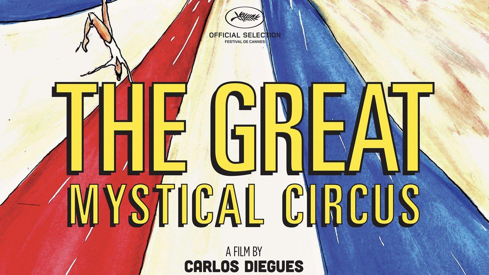 The Great Mystical Circus - O Grande Circo Místico