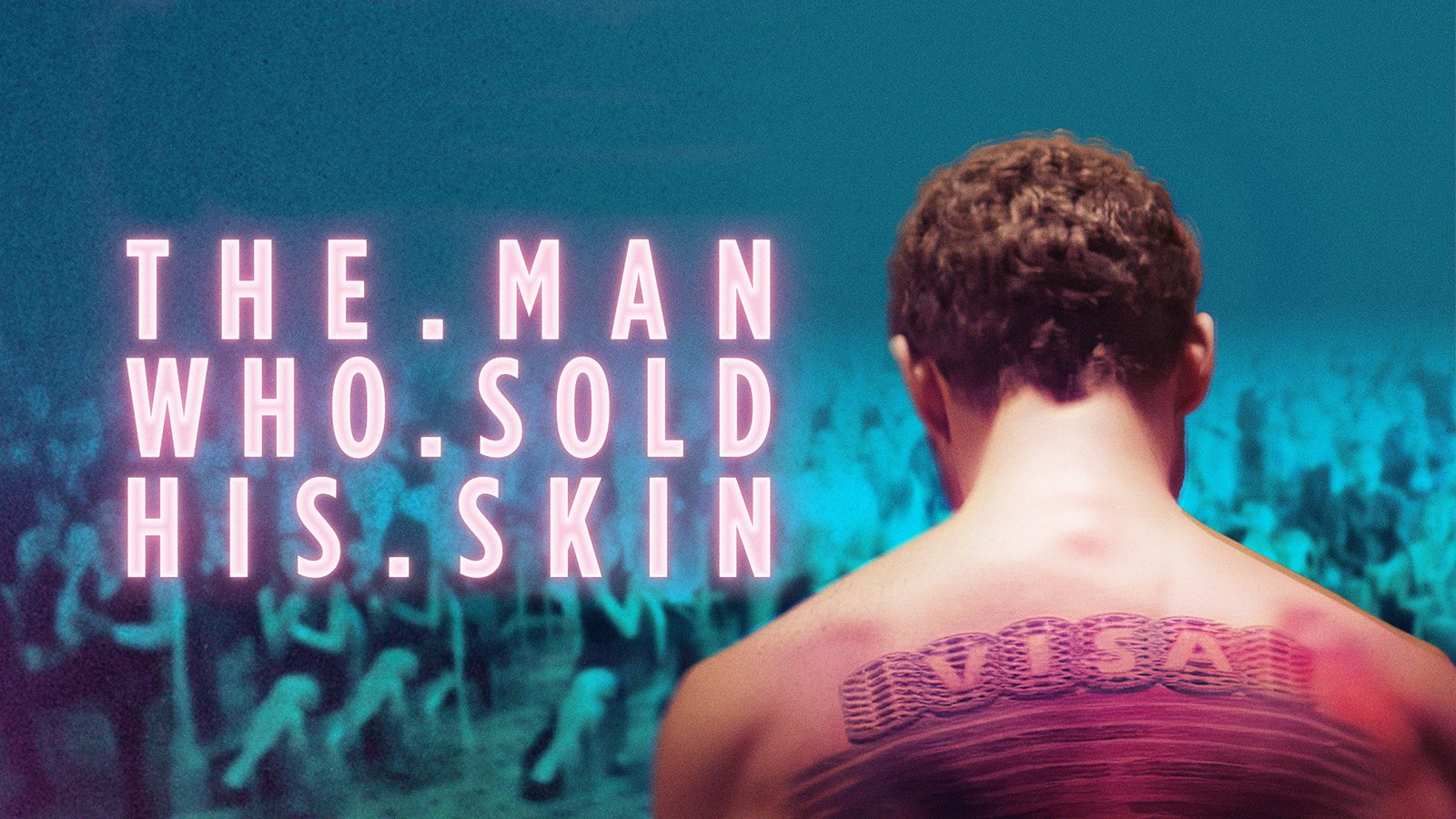 The Man Who Sold His Skin