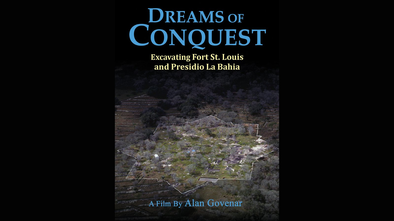 Dreams of Conquest - Excavating Fort St. Lewis in Mexico
