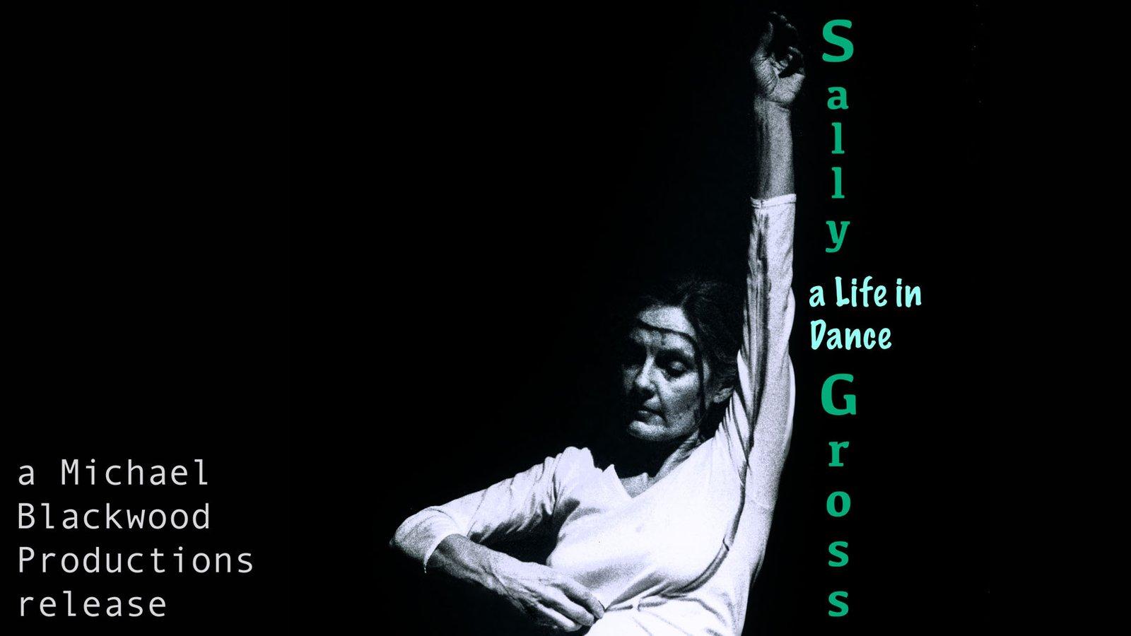 Sally Gross - A Life in Dance