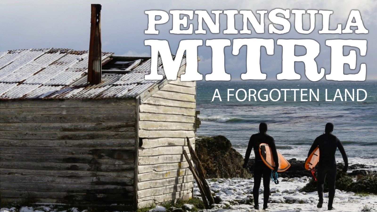 Peninsula Mitre - An Expedition to the Argentinian Wilderness