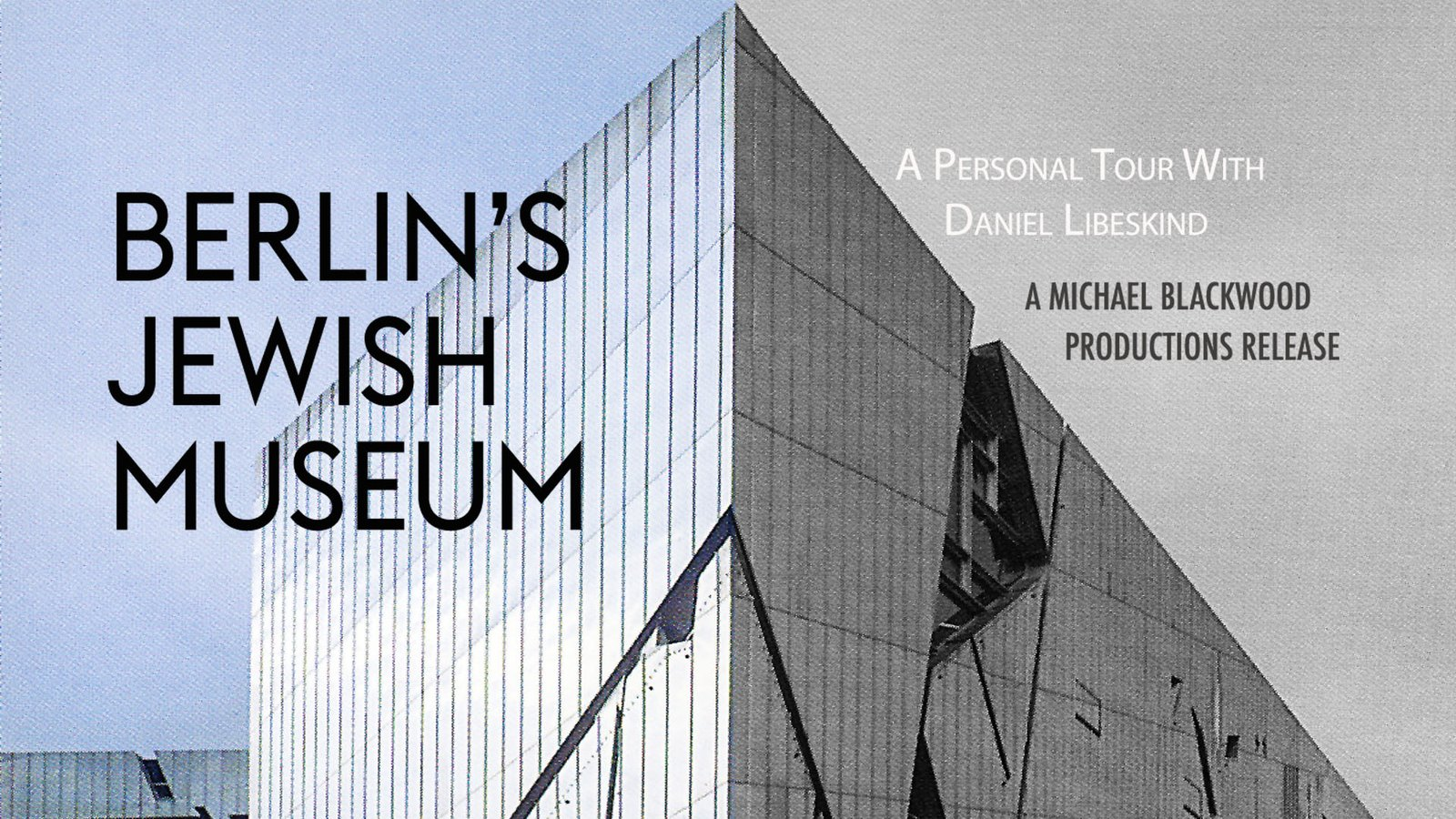 Berlin's Jewish Museum - A Personal Tour With Daniel Libeskind