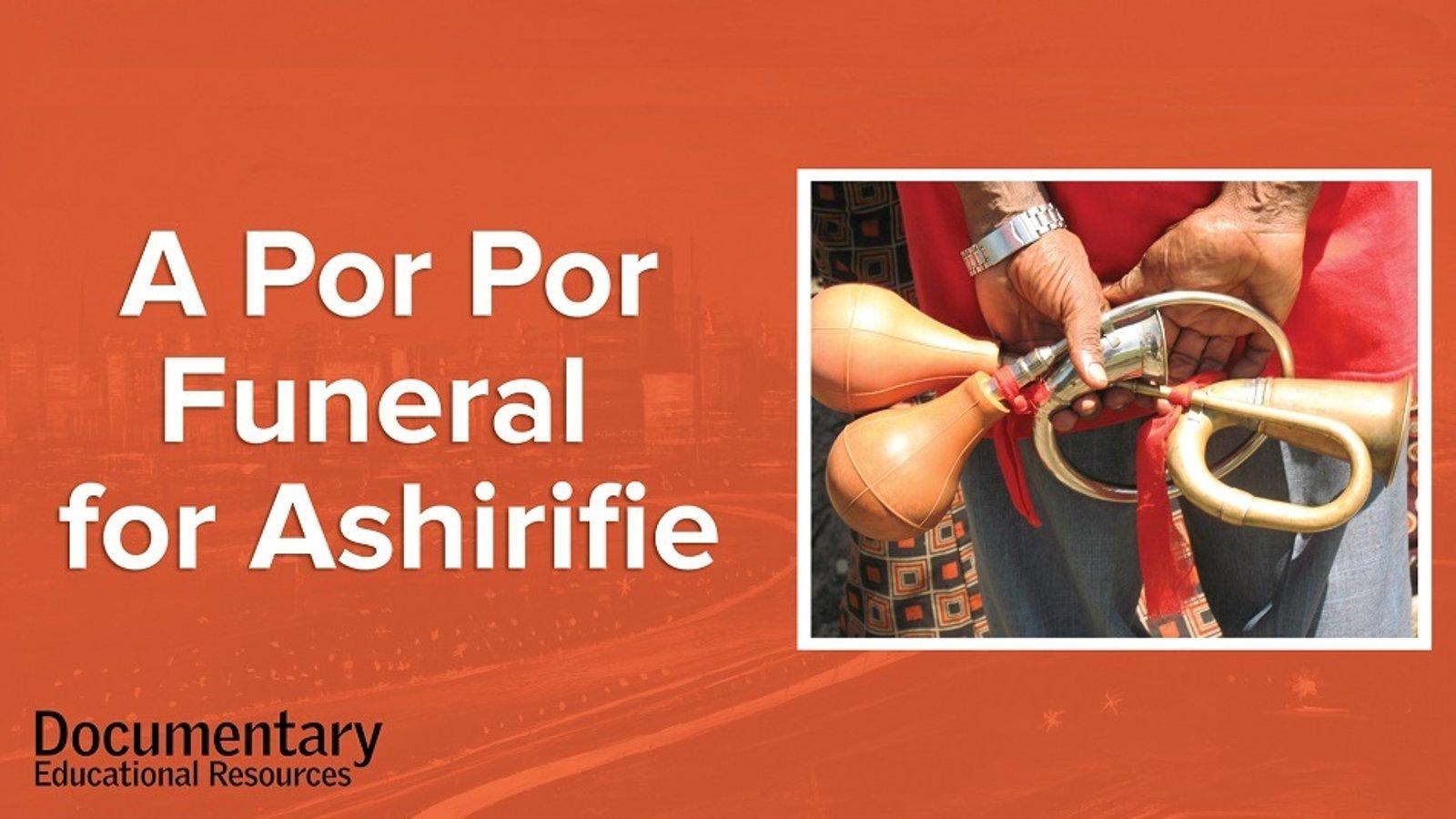 A Por Por Funeral for Ashirifie - Por Por Horn Music in Ghana