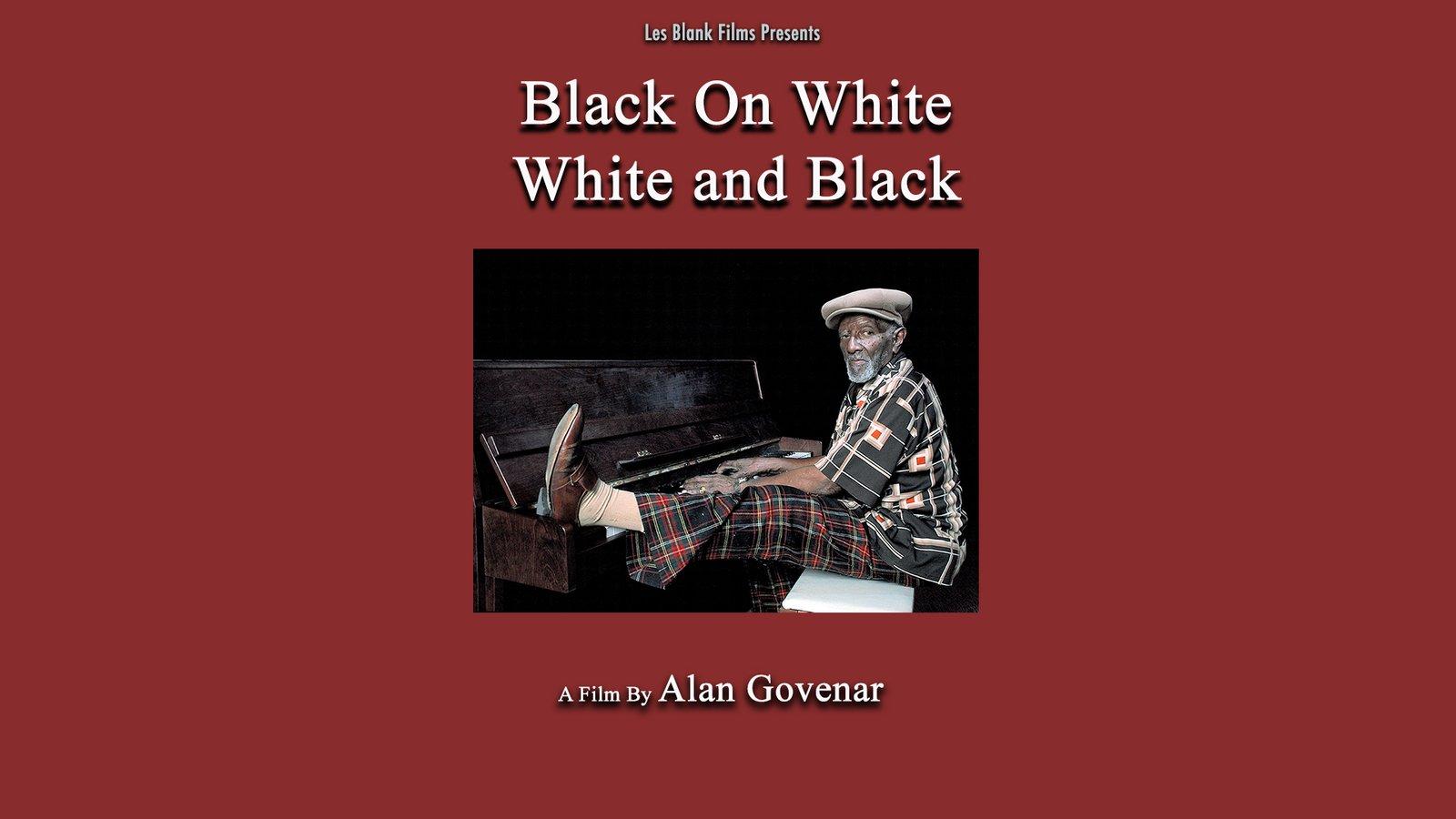 Black on White White on Black - Legendary Blues Pianist Alex Moore