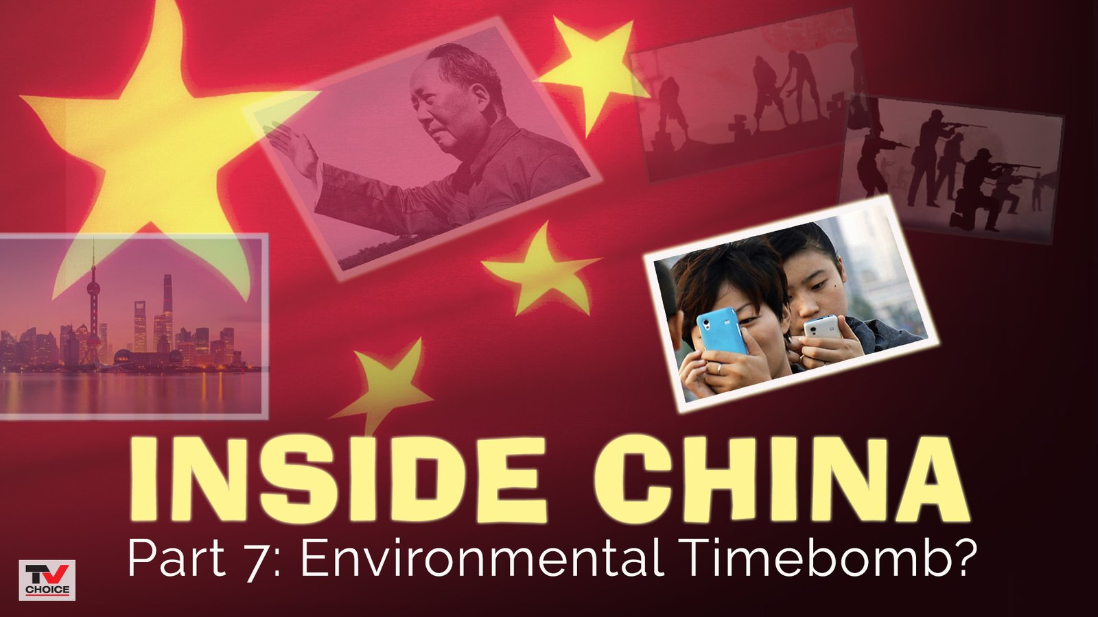 Inside China 7: Environmental Timebomb?