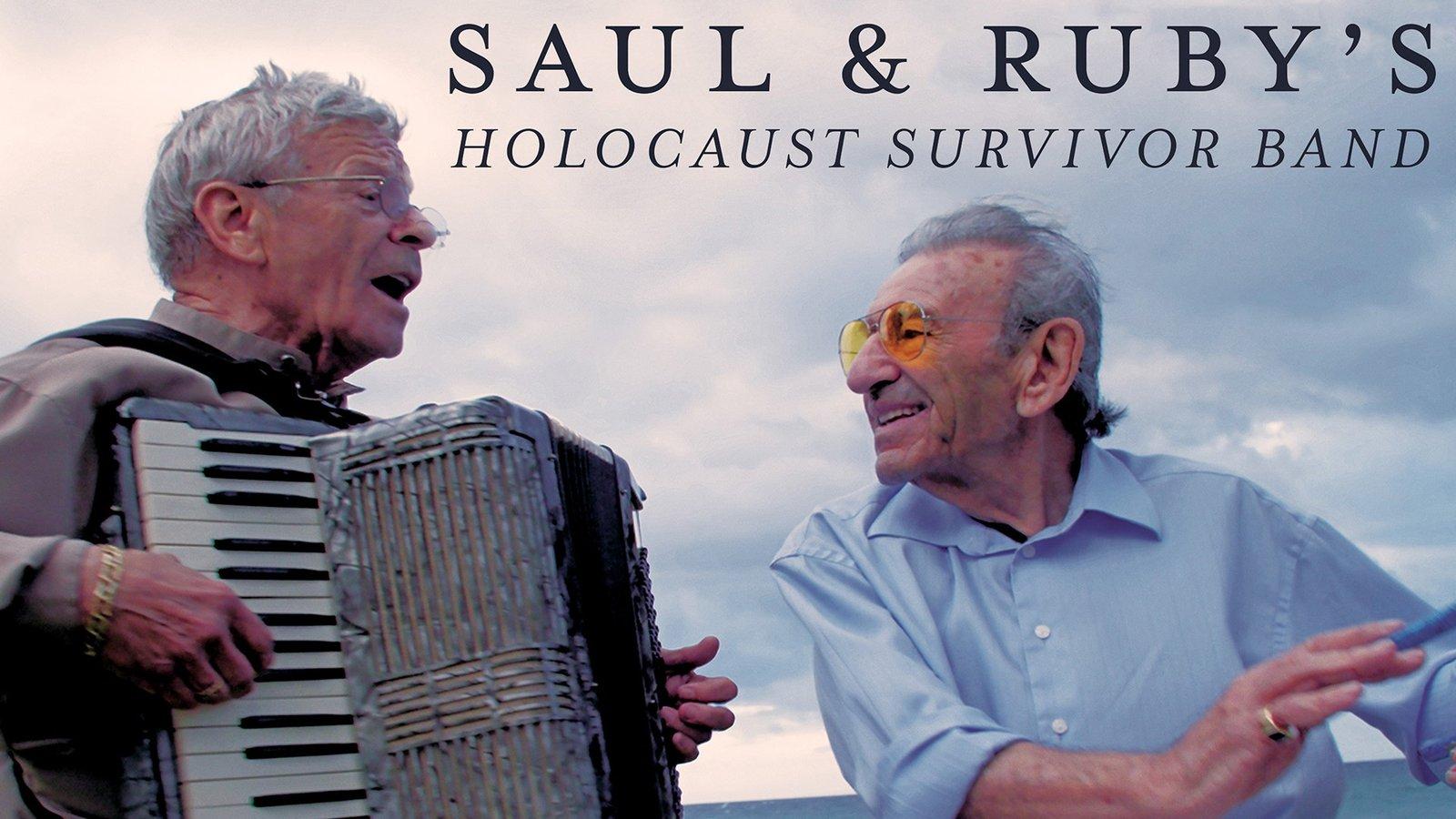 Saul and Ruby's Holocaust Survivor Band