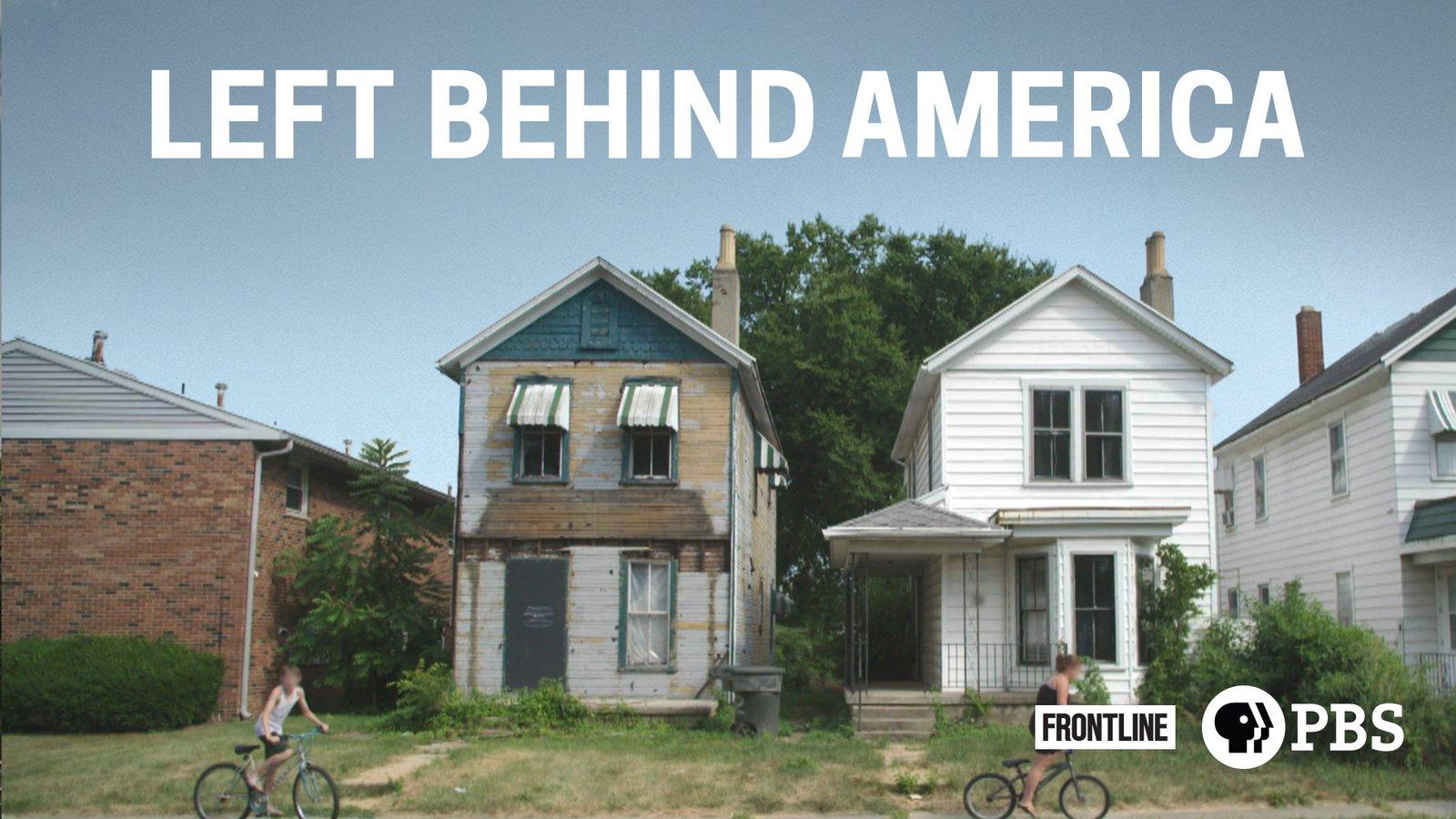 Frontline: Left Behind America - Ohio Citizens Fight for Economic Revitalization