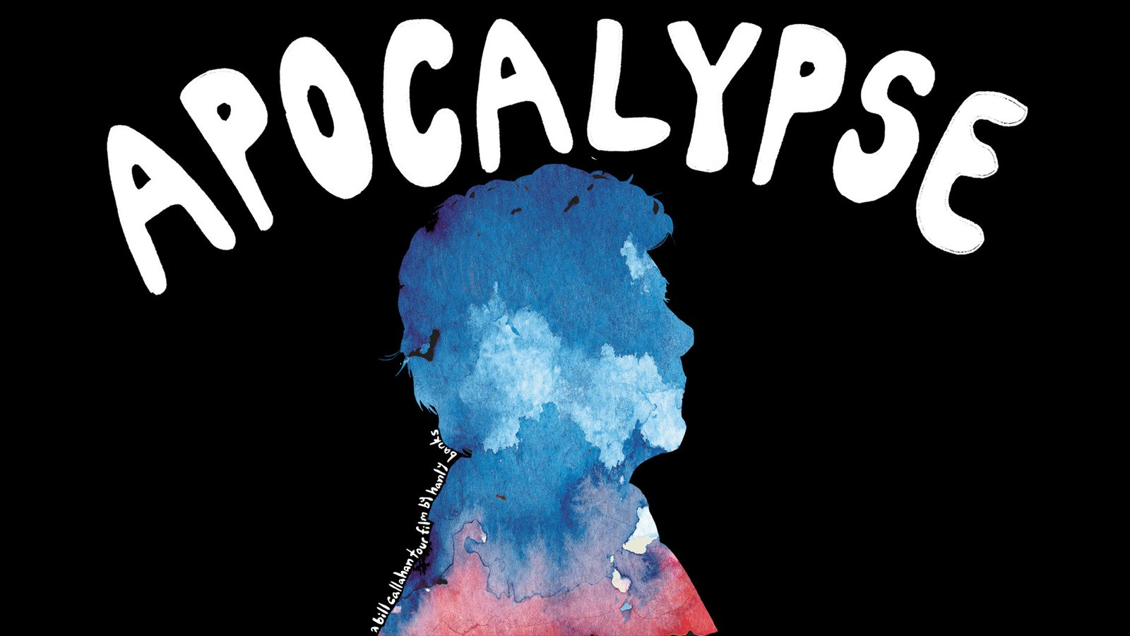 Apocalypse - A Concert Documentary Featuring Singer Bill Callahan