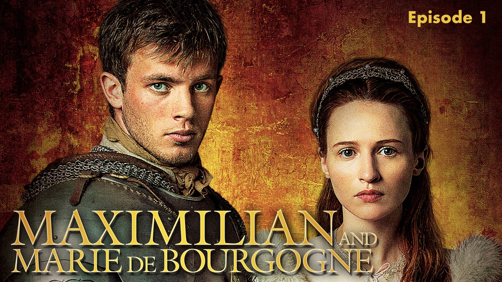 Maximilian and Marie de Bourgogne: Episode 1