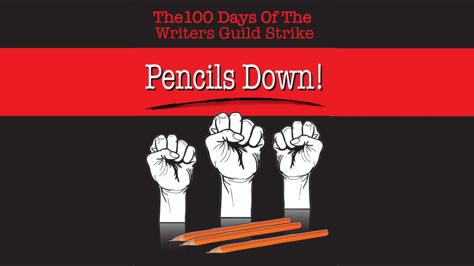 Pencils Down! The 100 Days of the Writers