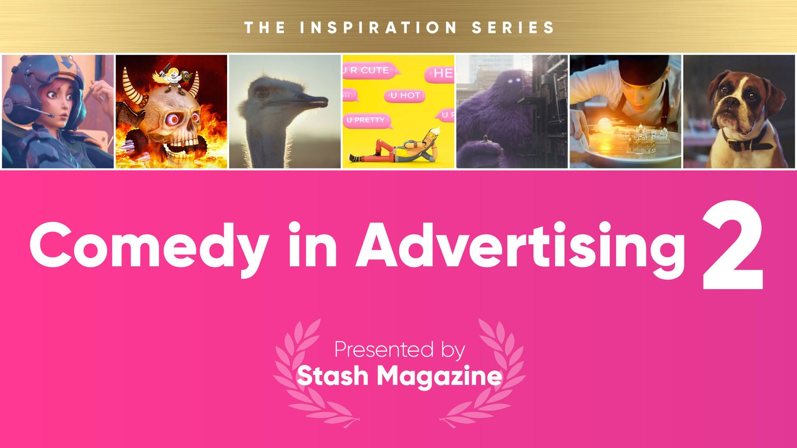 The Inspiration Series: Comedy in Advertising - Volume 2
