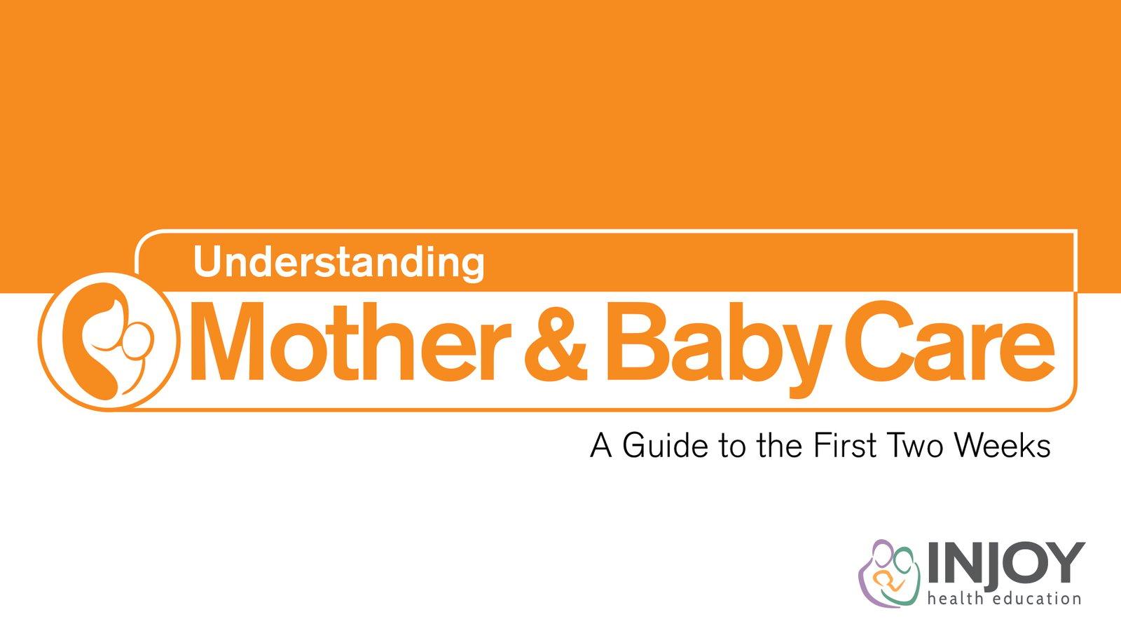 Understanding Mother & Baby Care