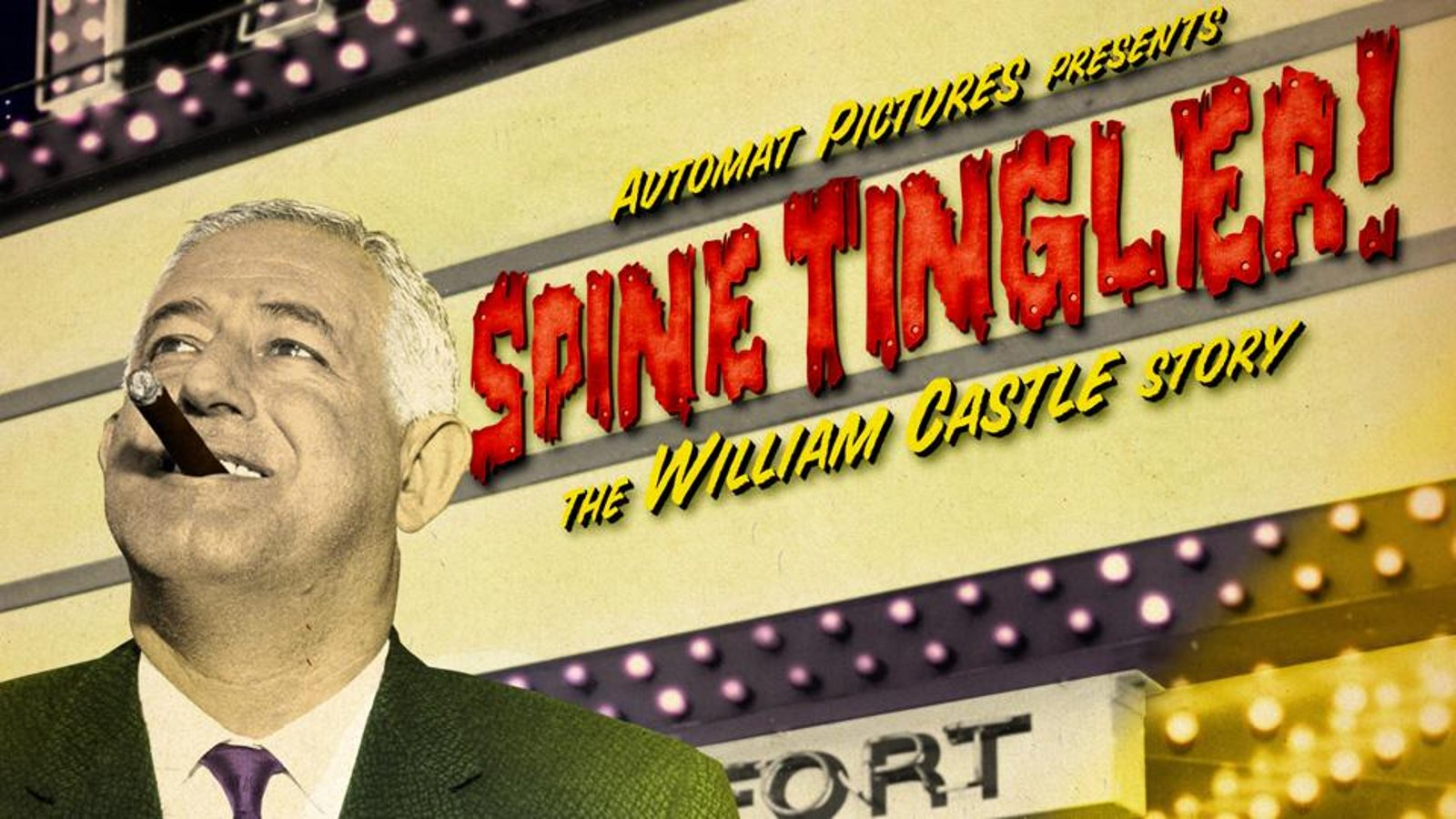 Spine Tingler! The William Castle Story - Filmmaker William Castle and his Outrageous Audience Participation Gimmicks