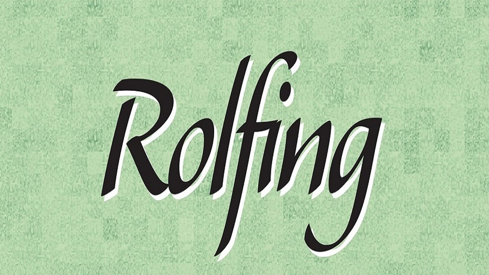 Rolfing