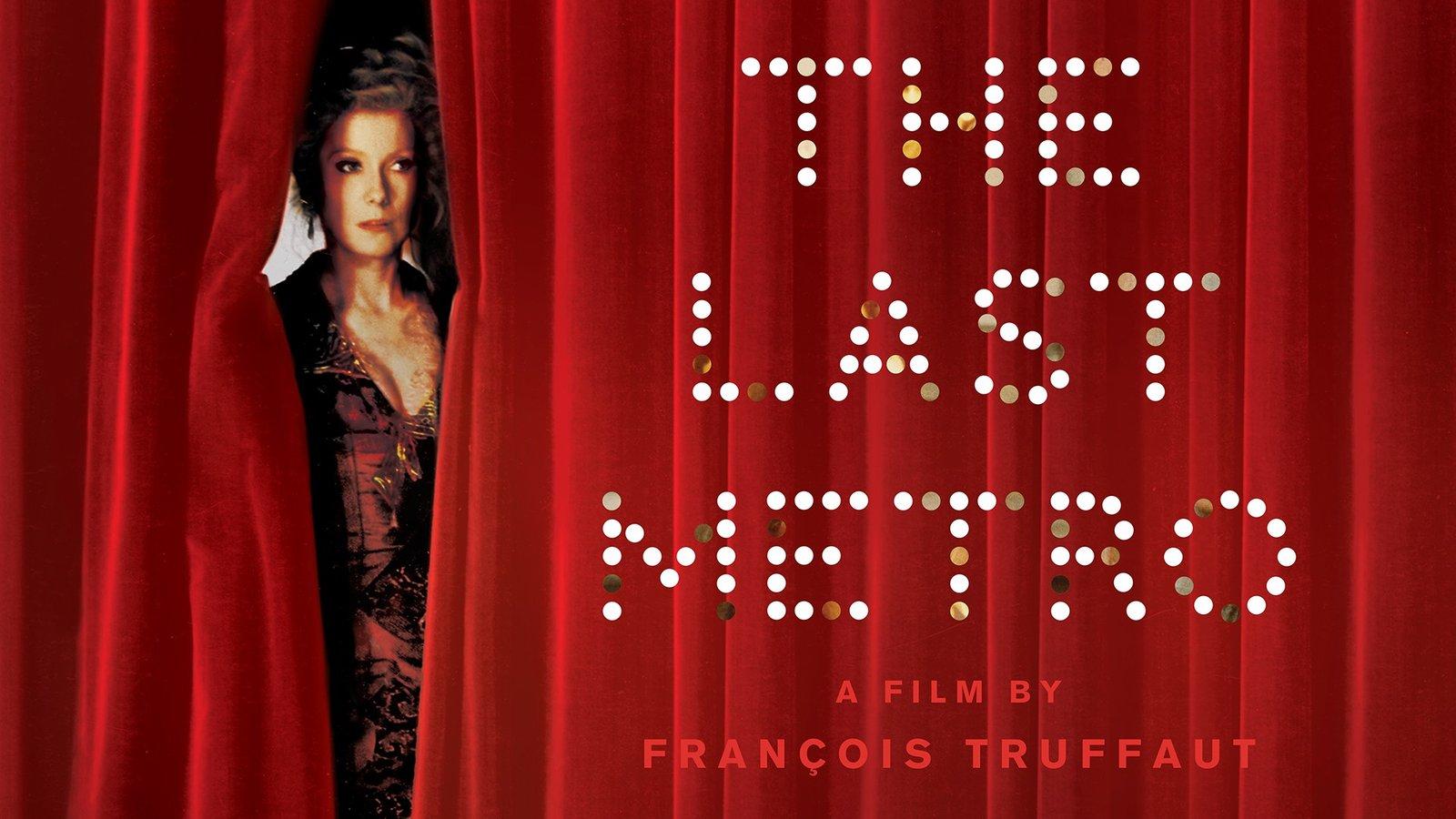 The Last Metro - Le dernier métro