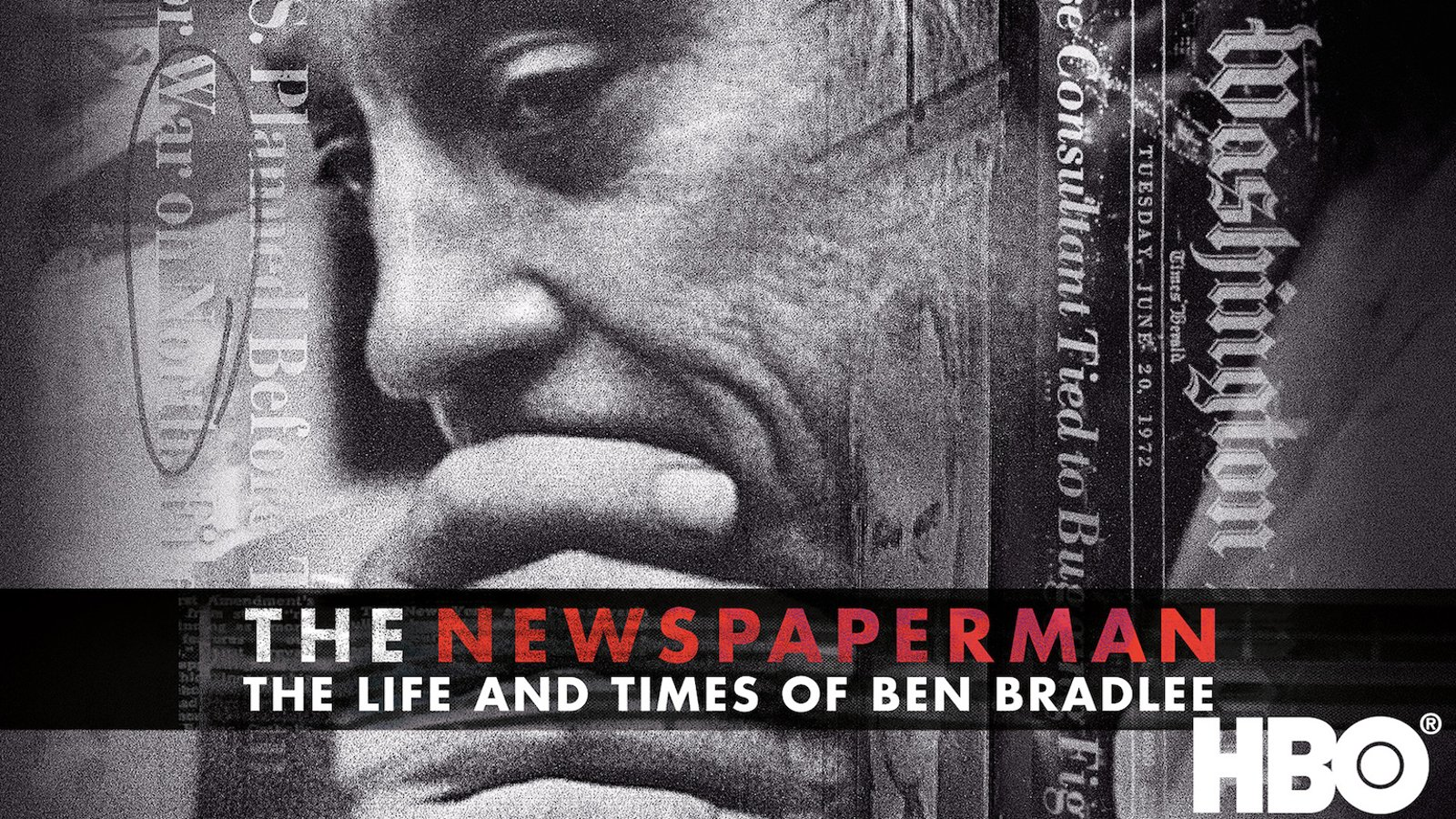 The Newspaper Man - The Life and Times of Ben Bradlee