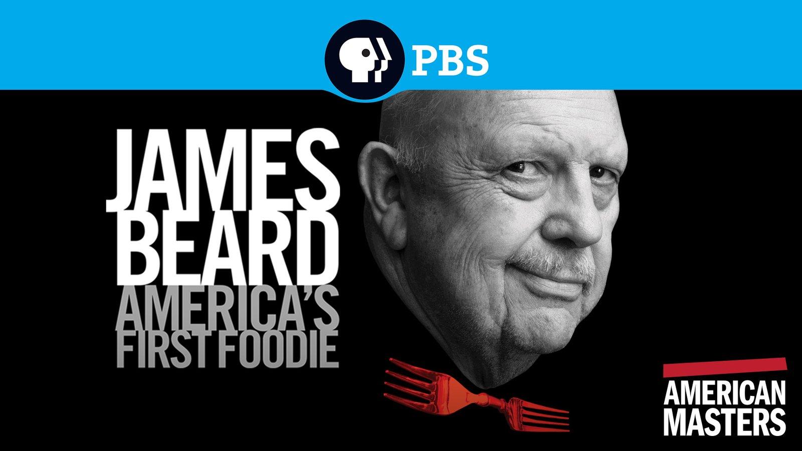 American Masters: James Beard - America's First Foodie