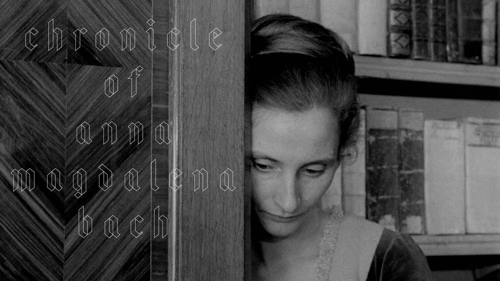 Chronicle of Anna Magdalena Bach - Chronik der Anna Magdalena Bach