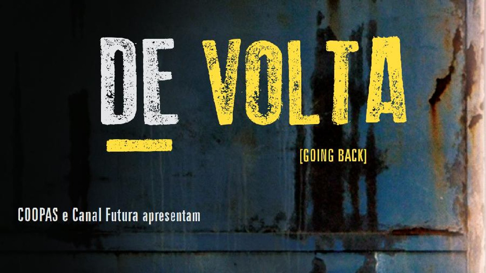Going Back (De Volta) - Brazillian Prisoners Experience Four Days of Freedom
