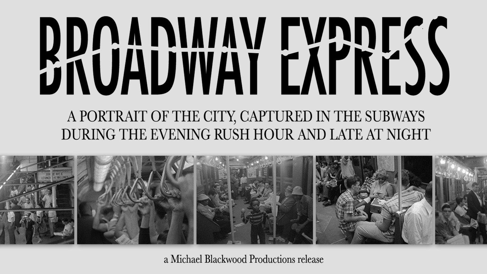 Broadway Express - A Historic Portrait of New York City