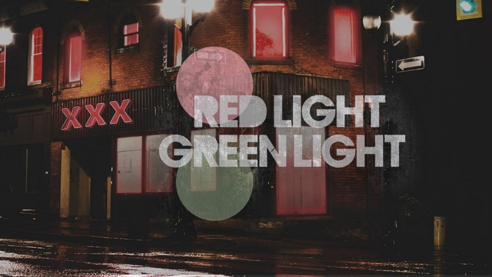 Red Light, Green Light - Prostitution & Sex Trafficking