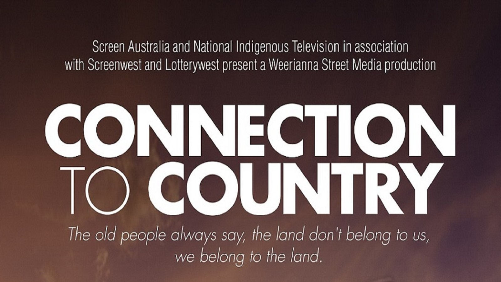 Connection to Country - Stories from Indigenous Peoples From The Pilbara