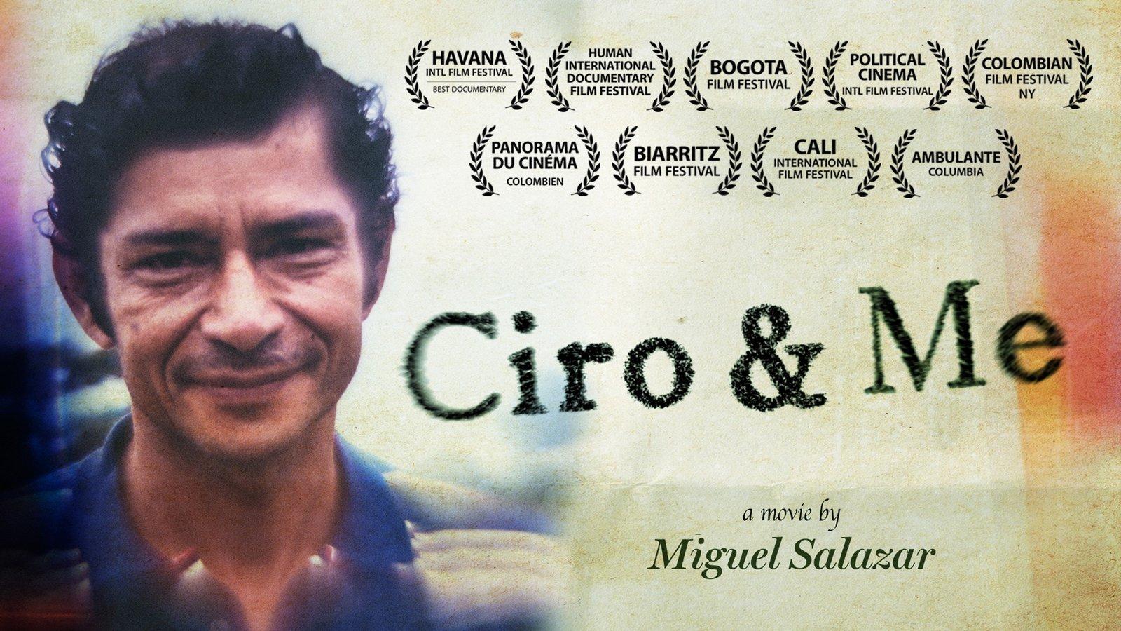 Ciro and Me - Ciro y yo