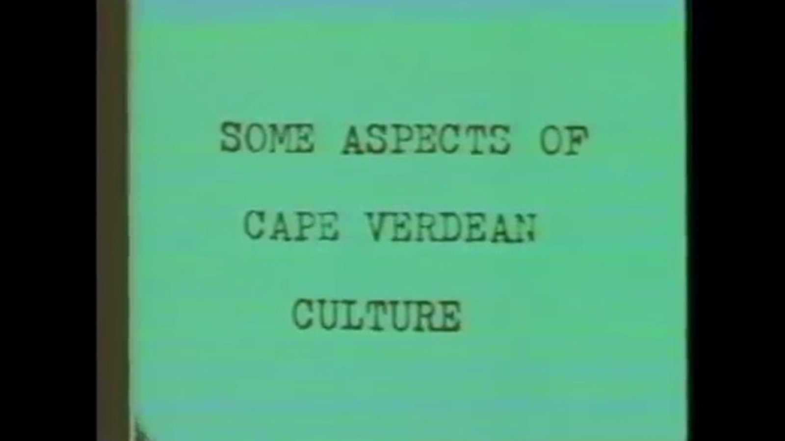 Some Aspects of Cape Verdean Culture