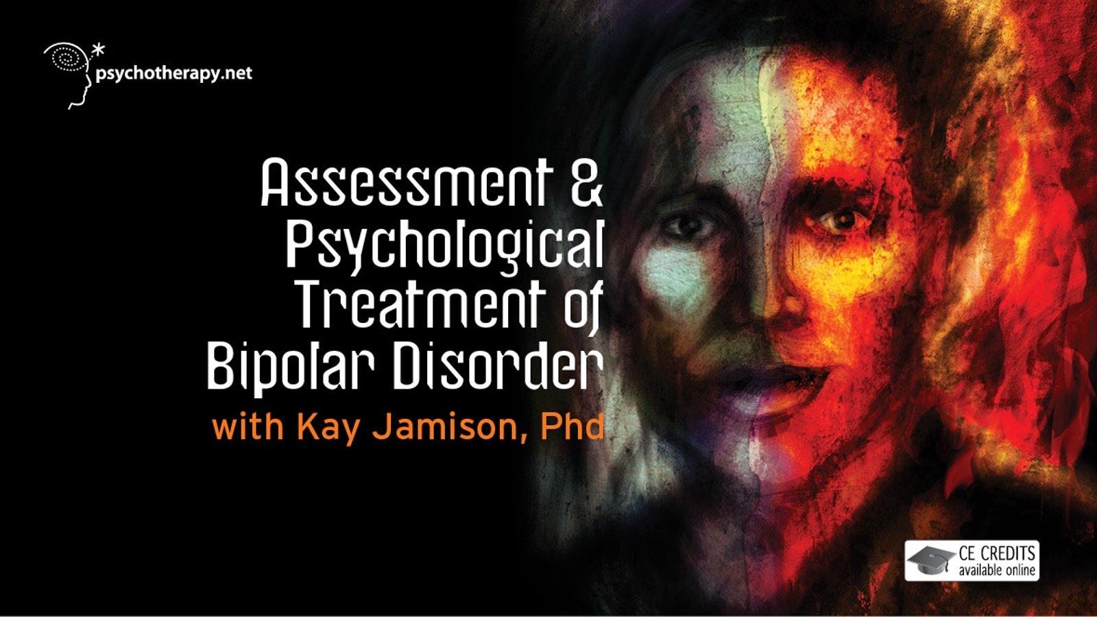 Assessment & Psychological Treatment of Bipolar Disorder
