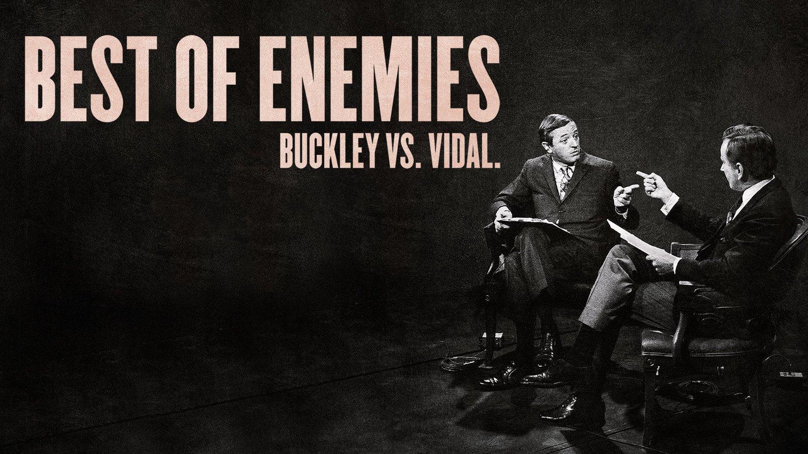 Best of Enemies: Buckley vs. Vidal - Political Debates Between William F. Buckley Jr. and Gore Vidal