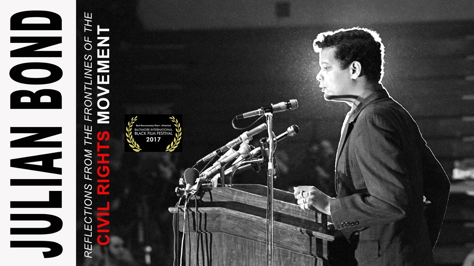 Julian Bond - Reflections from the Frontlines of the Civil Rights Movement