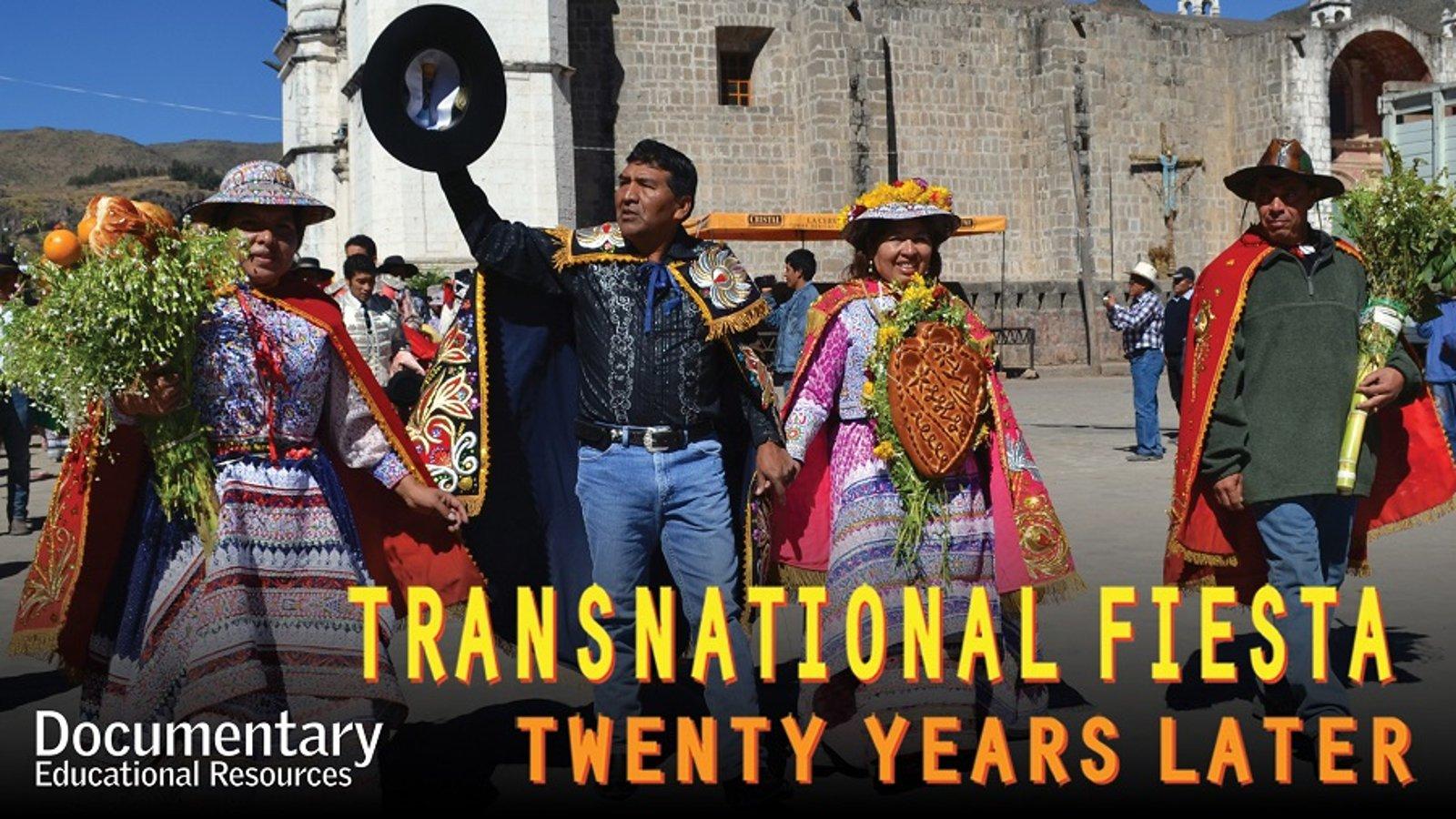 Transnational Fiesta: Twenty Years Later - The Evolution of Transmigrant Communities